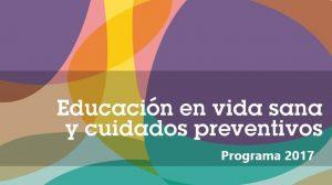 30 de Junio de 2017 - Educación en vida sana y cuidados preventivos